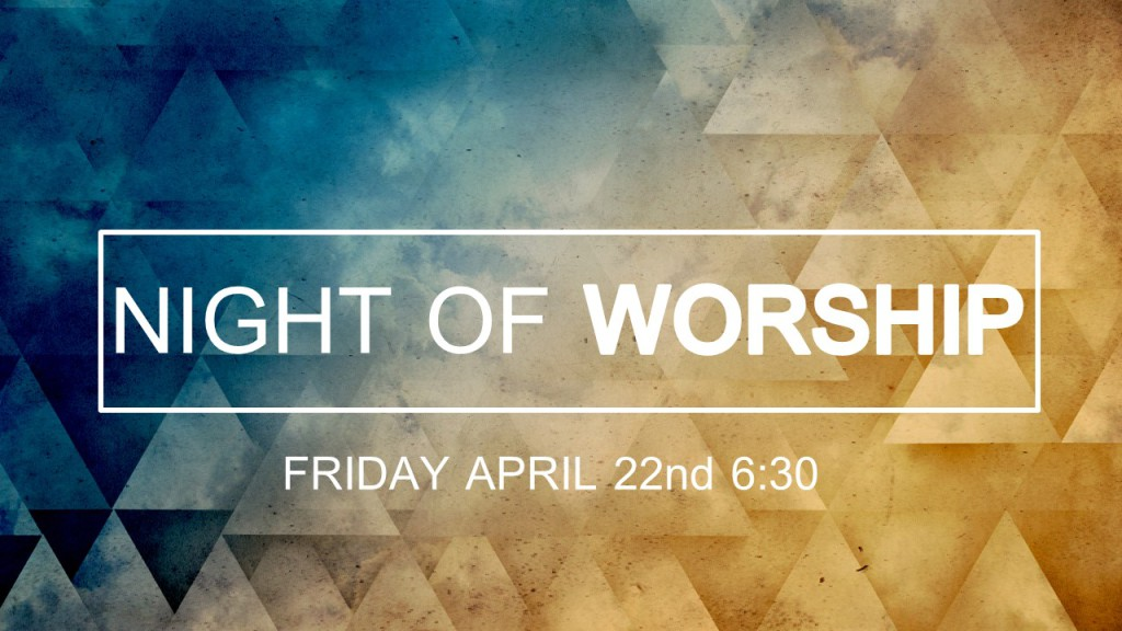 Night of worship facebook background - April 22 2016