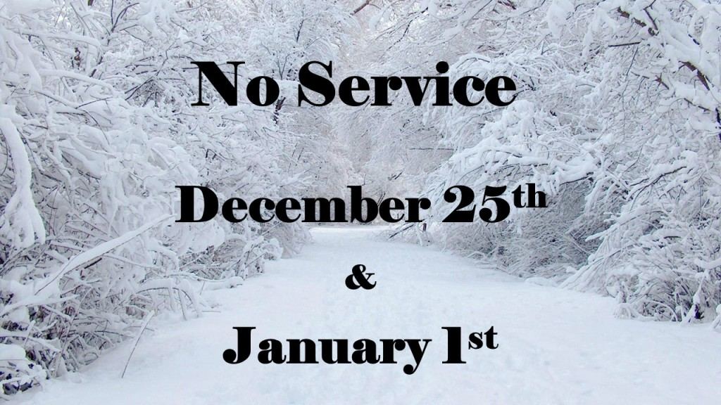 No Service - Christmas and New Year's Day  - Marketing slide - ao 10-25-16